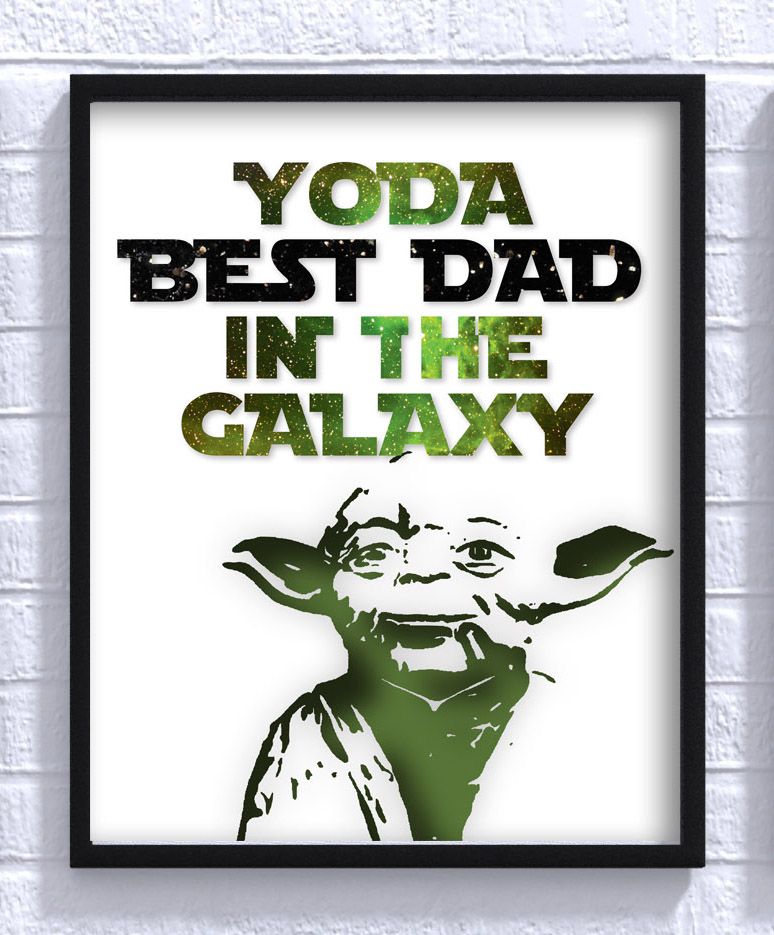 216d095f2 YODA Dad Print - www.beautiquegifts.co.nz